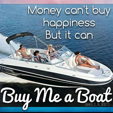 You Can Buy Me A Boat by 211 Best Lol Images On Fishing Humor Fishing