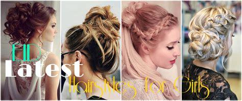 latest eid hairstyles  girls  list  top  girl