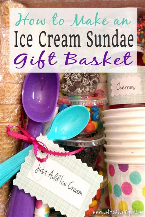 the diy ice cream sundae gift basket gifts your friends and family within ice cream sundae gift