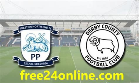 Preston North End vs Derby County LIVE STREAM Championship ...