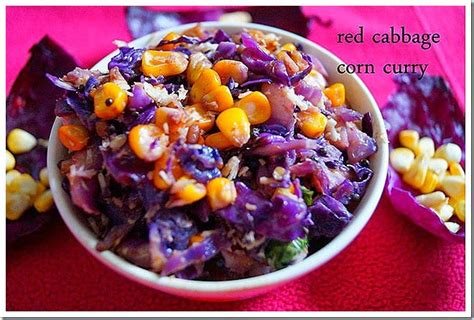 red cabbage corn curry recipe nithyaskitchen
