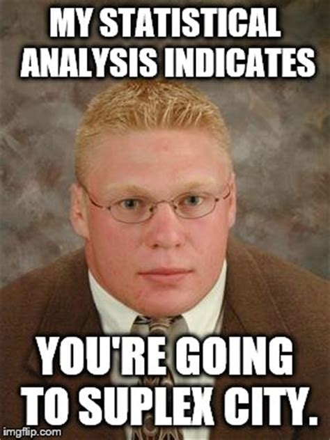 Brock Meme The 26 Best Brock Lesnar Memes Only Fans Will Get
