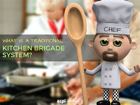 What Is A Traditional Kitchen Brigade System?