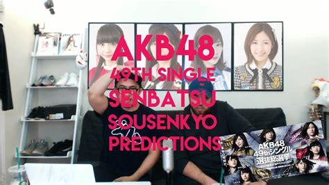 akb  single senbatsu sousenkyo pickspredictions