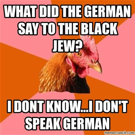 Rooster Jokes Meme - anti joke chicken germans
