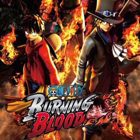 piece burning blood gamespot