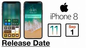 iPhone 8 Release Date: Did Apple Confirm September 2017 ...