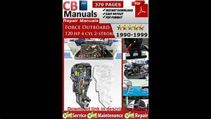 Force Outboard 120 Hp 120hp 4 Cylinder 2 Stroke 1990 1999