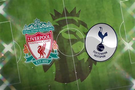 Liverpool vs Tottenham: Prediction, kick-off time, TV ...