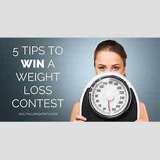 5 Tips To Win A Weight Loss Contest  Healthy Living How To