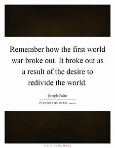 Remember how th... War Result Quotes
