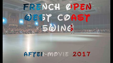 Aftermovie  French Open West Coast Swing Youtube