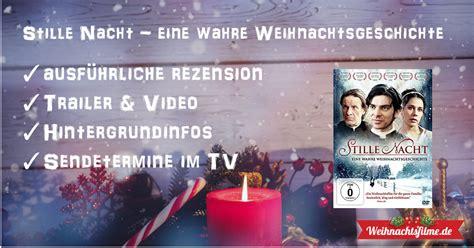 Stille Nacht  Eine Wahre Weihnachtsgeschichte Top