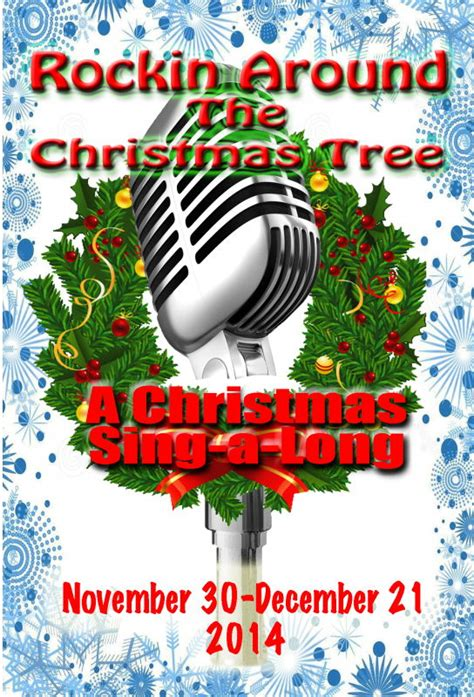 who sang rockin around the christmas tree now showing all together theatre live theatre workshop