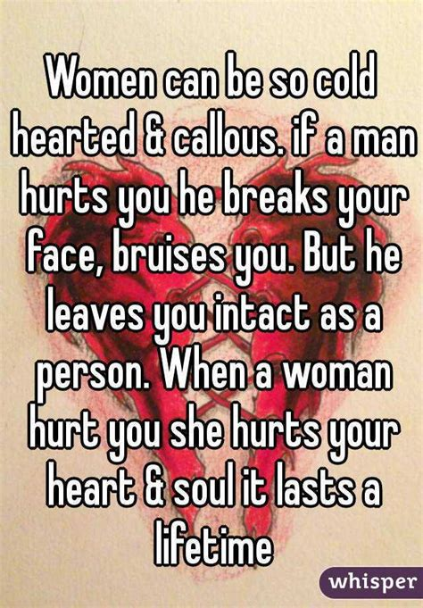 Hearted Woman Hurt Quotes Cold