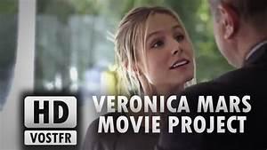 Veronica Mars Vostfr : veronica mars movie project vostfr hd youtube ~ Medecine-chirurgie-esthetiques.com Avis de Voitures