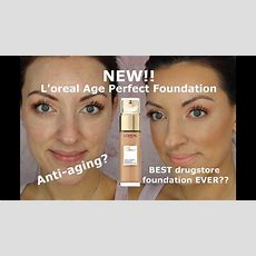 New L'oreal Age Perfect Anti Aging Radiant Foundation Review And Wear Test Youtube