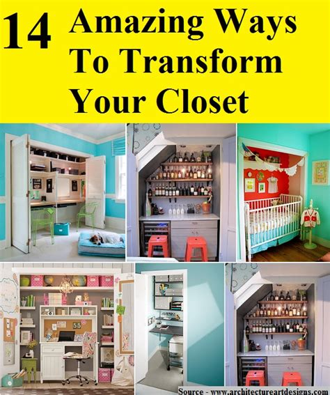 14 amazing ways to transform your closet home and tips