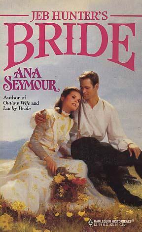 Jeb Hunter S Bride By Ana Seymour Fictiondb