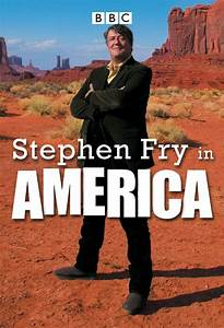 Stephen Fry in ... Stephen Fry America Quotes