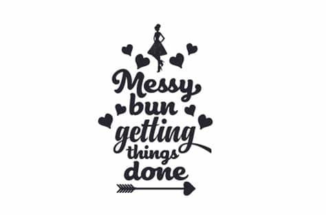 Buy a bundle, get xmas bundle free details. Messy bun getting things done SVG Cut file by Creative ...