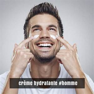 Meilleur Soin Visage Homme : cr mes hydratantes homme quelle cr me choisir pour hydrater son visage ~ Dallasstarsshop.com Idées de Décoration