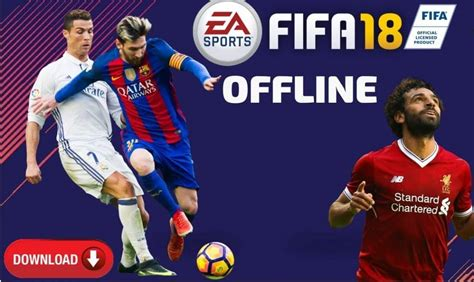 fifa 2018 apk offline version mod for android