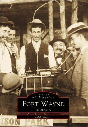 barnes and noble fort wayne fort wayne indiana images of america series by ralph