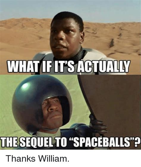 What Memes - funny spaceballs memes of 2017 on sizzle genuinity