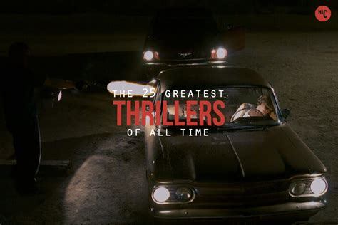 best thriller 2014 the 25 best thrillers suspense of all time