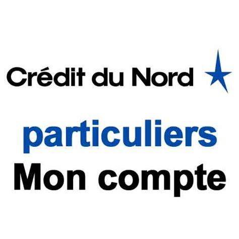 credit du nord siege credit du nord particuliers mon compte
