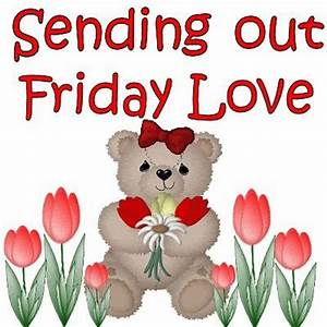 Sending Out Friday Love Pictures, Photos, and Images for ...