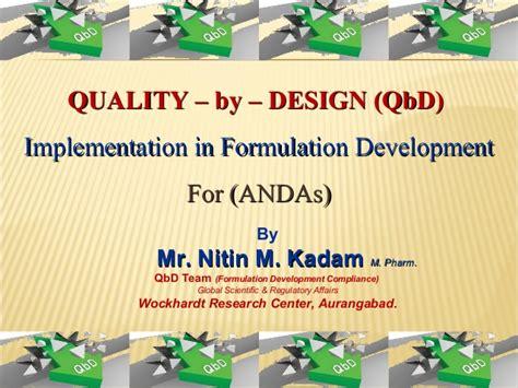 quality by design quality by design qbd by mr nitin kadam