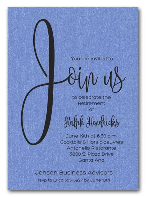 As with any birthday party, you're going to want to give yourself some time to prep accordingly. Shimmery Blue Join Us Retirement Party Invitations