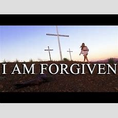 I Am Forgiven  Original Spoken Word  Official Film Youtube