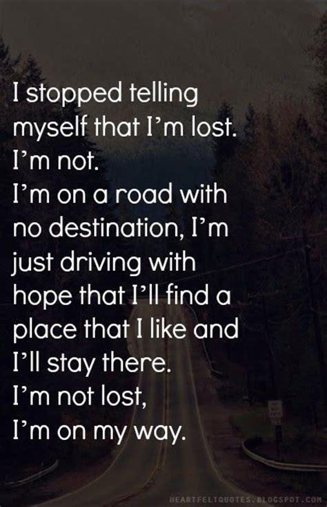 heartfelt quotes im  lost im     style