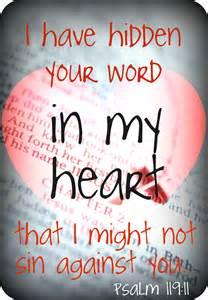 Psalm 119 11 Thy Word I Hide in My Heart