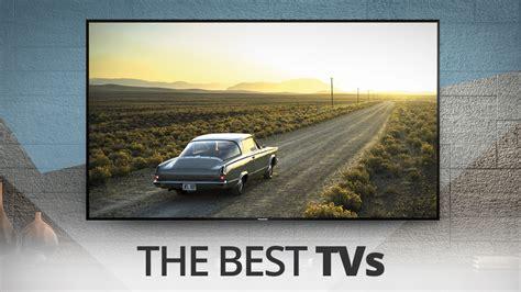 Best On Tv Best Tv 2018 Which Tv Should You Buy Techradar