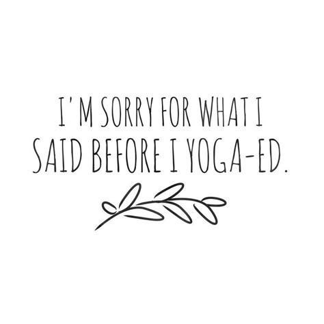 funny yoga quotes ideas  pinterest
