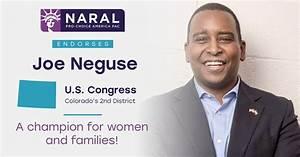 NARAL Pro-Choice America Endorses Joe Neguse for Congress ...