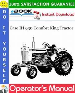 Case Ih 930 Comfort King Tractor Operator U0026 39 S Manual