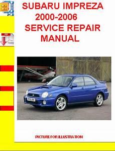 Subaru Impreza 2000-2006 Service Repair Manual
