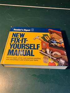 Readers Digest New Fix It Yourself Manual