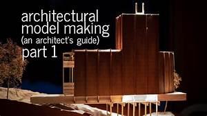 Architectural Model Making Tips   Tricks