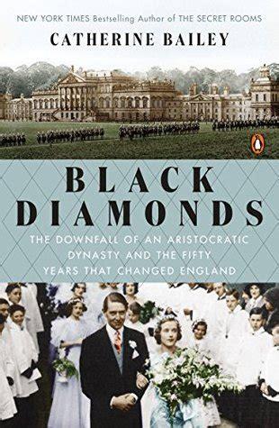 black diamonds  downfall   aristocratic dynasty