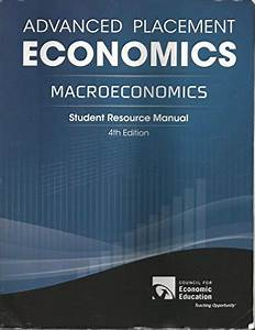 Advanced Placement Economics  Macroeconomics  Student