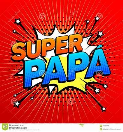 Papa Super Dad Spanish Text Celebration Father