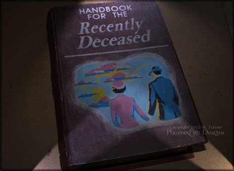 Handbook For The Recently Deceased (it Reads Like Stero