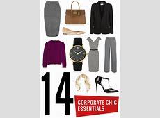 14 Essentials for a Corporate Chic Look Lauren Messiah