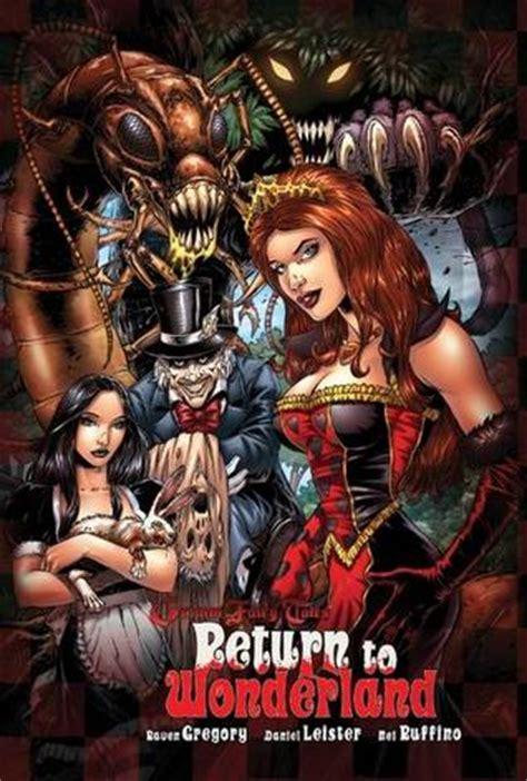 grimm fairy tales return  wonderland  raven gregory